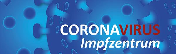 Informationen im Zusammenhang mit dem Impfzentrum Kreis Coesfeld